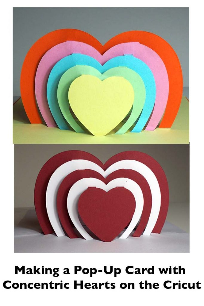 Pop-up Card with Concentric Hearts on the Cricut Maker