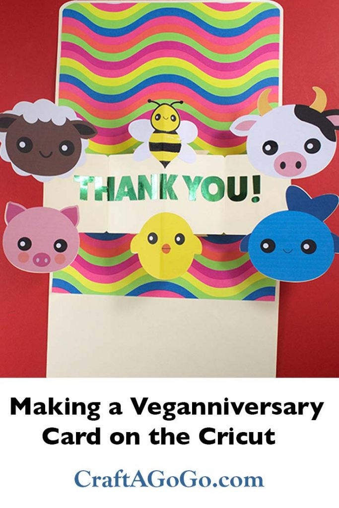 Veganniversary Card on the Cricut SVG