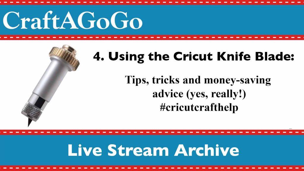 knife blade top five tips cricut video